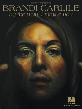 Brandi Carlile - By the Way, I Forgive You (HL-00257726)