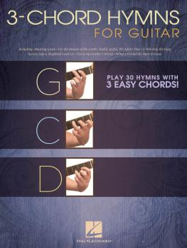 3-Chord Hymns for Guitar: Play 30 Hymns with 3 Easy Chords! (HL-00703084)