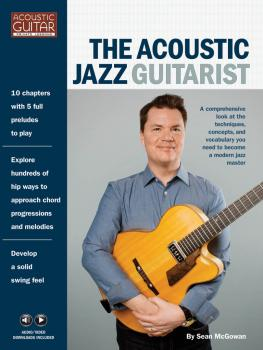 The Acoustic Jazz Guitarist: Acoustic Guitar Private Lessons Series Au (HL-00275200)