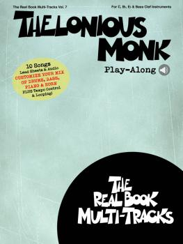 Thelonious Monk Play-Along: Real Book Multi-Tracks Volume 7 (HL-00232768)