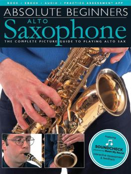 Absolute Beginners - Alto Saxophone: The Complete Picture Guide to Pla (HL-00266771)
