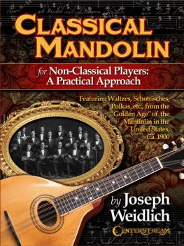 Classical Mandolin (For Non-Classical Players: A Practical Approach) (HL-00285481)
