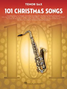 101 Christmas Songs (for Tenor Sax) (HL-00278640)
