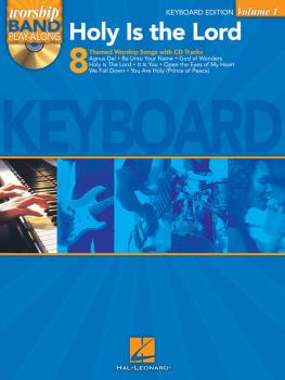 Holy Is the Lord - Keyboard Edition: Worship Band Play-Along Volume 1 (HL-08740333)
