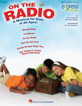 On the Radio: An Express Musical for Kids of All Ages! (HL-09970953)