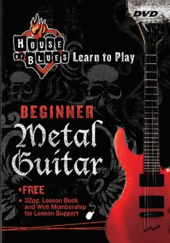 House of Blues - Beginner Metal Guitar: House of Blues Learn to Play S (HL-14027238)