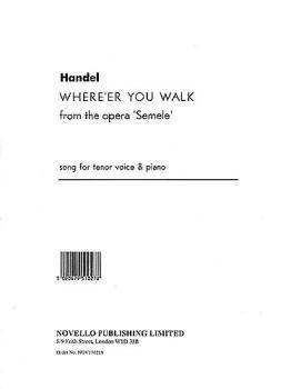 Handel: Where'er You Walk From The Opera Semele (HL-14035921)