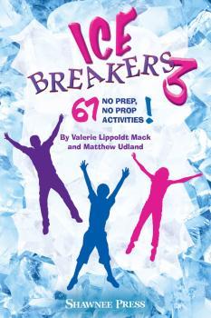 IceBreakers 3: 67 No Prep, No Prop Activities! (HL-35031235)