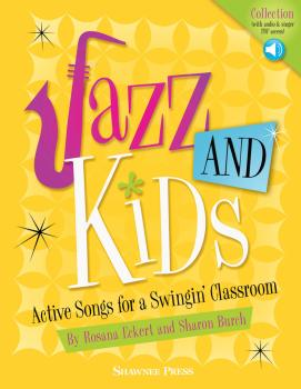 Jazz AND Kids: Active Songs for a Swingin' Classroom (HL-35031987)