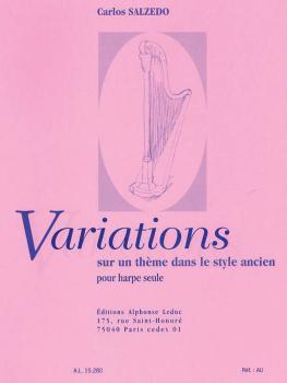 Variations Sun un Théme Dans le Style Ancien: [Variations On an Ancien (HL-48180090)