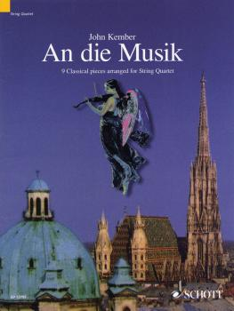 An die Musik: 9 Classical Pieces Arranged for String Quartet Score and (HL-49012943)