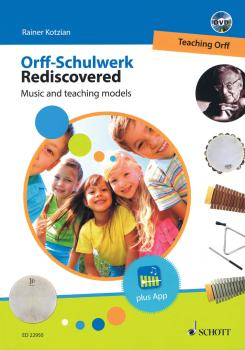 Orff-Schulwerk Rediscovered - Teaching Orff: Music and Teaching Models (HL-49045943)