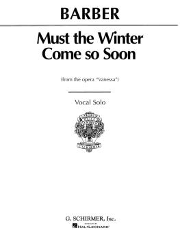 Must the Winter Come So Soon (from Vanessa) (Voice and Piano) (HL-50288130)