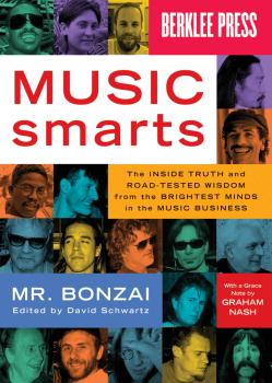 Music Smarts: The Inside Truth and Road-Tested Wisdom from the Brighte (HL-50449591)
