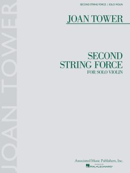Second String Force (for Solo Violin) (HL-50600987)