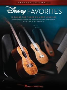 Disney Favorites: Ukulele Ensembles Early Intermediate (HL-00279513)