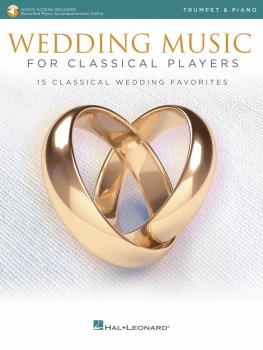 Wedding Music for Classical Players - Trumpet and Piano (With online a (HL-00261624)
