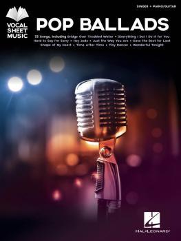 Pop Ballads: Singer + Piano/Guitar (HL-00255799)