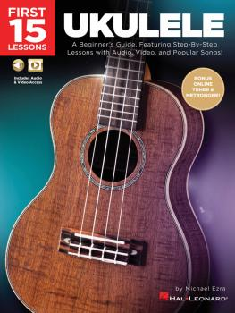 First 15 Lessons - Ukulele: A Beginner's Guide, Featuring Step-By-Step (HL-00261818)