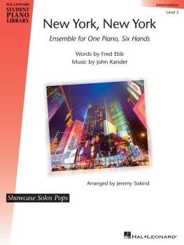 New York, New York - Ensemble for One Piano, Six Hands: Showcase Solos (HL-00280825)