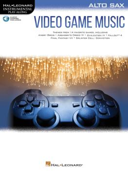 Video Game Music for Alto Sax: Instrumental Play-Along® Series (HL-00283879)