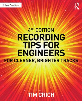 Recording Tips for Engineers - 4th Edition (For Cleaner, Brighter Trac (HL-00278873)