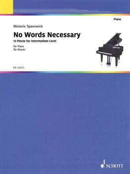 No Words Necessary: 12 Pieces for Intermediate Level Piano (HL-49046122)