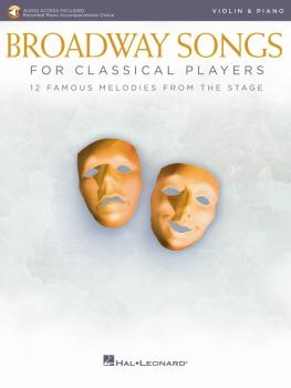 Broadway Songs for Classical Players - Violin and Piano (With online a (HL-00265890)