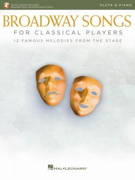 Broadway Songs for Classical Players - Flute and Piano (With online au (HL-00265892)