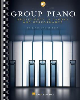 Group Piano: Proficiency in Theory and Performance (HL-00125529)