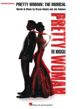 Pretty Woman: The Musical: Piano/Vocal Selections (HL-00287171)