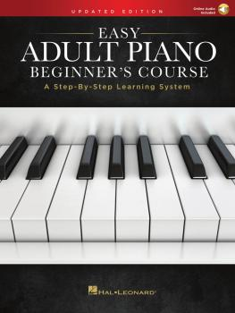 Easy Adult Piano Beginner's Course - Updated Edition: A Step-by-Step L (HL-00286894)