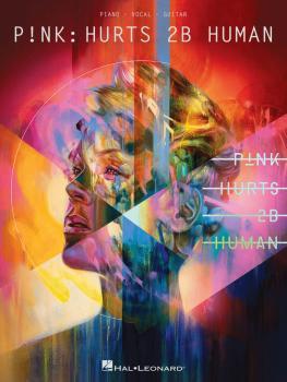 P!nk - Hurts 2B Human (HL-00295728)