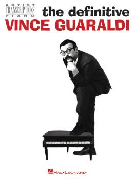 The Definitive Vince Guaraldi: Artist Transcriptions for Piano (HL-00289644)