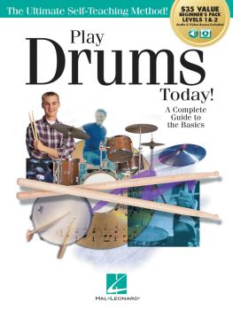 Play Drums Today! All-in-One Beginner's Pack: Includes Book 1, Book 2, (HL-00293923)