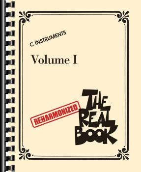 The Reharmonized Real Book - Volume 1: C Instruments (Arranged by Jack (HL-00282973)