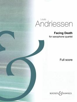Facing Death (for Saxophone Quartet Score) (HL-48024564)