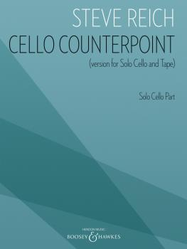 Cello Counterpoint (Version for Solo Cello and Tape) (Solo Cello Part) (HL-48024827)
