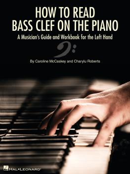 How to Read Bass Clef on the Piano: A Musician's Guide and Workbook fo (HL-00344932)