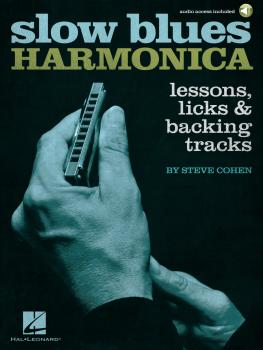 Slow Blues Harmonica: Lessons, Licks & Backing Tracks (HL-00289620)