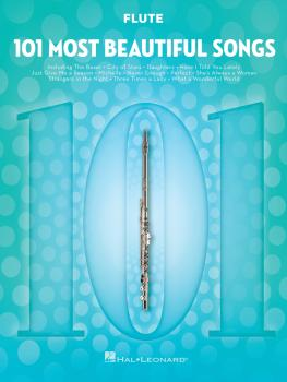 101 Most Beautiful Songs (for Flute) (HL-00291023)