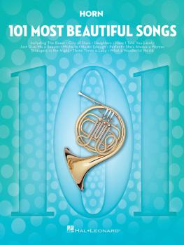 101 Most Beautiful Songs (for Horn) (HL-00291045)