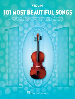 101 Most Beautiful Songs (for Violin) (HL-00291047)