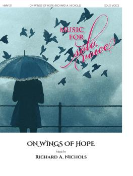 On Wings of Hope: Music for Solo Voice Series (HL-00356255)