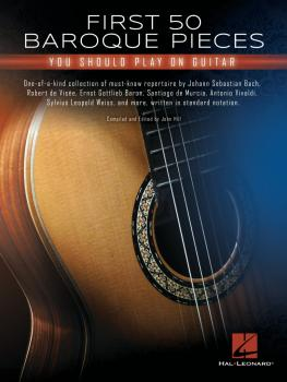 First 50 Baroque Pieces You Should Play on Guitar (HL-00322567)