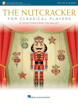 The Nutcracker for Classical Players: Cello with Piano Reduction (HL-50603507)