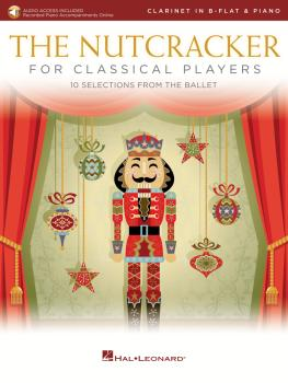 The Nutcracker for Classical Players: Clarinet and Piano Book/Online A (HL-50603509)