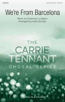 We're from Barcelona: Carrie Tennant Choral Series (HL-00346325)