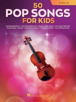50 Pop Songs for Kids (for Violin) (HL-00350965)