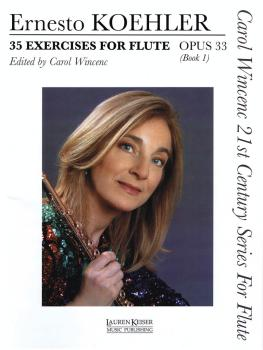 35 Exercises for Flute, Op. 33: Carol Wincenc 21st Century Series for  (HL-00042282)